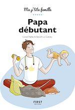 Download this eBook Papa débutant, 9e