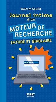Téléchargez le livre :  Journal intime d'un moteur de recherche