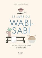 Download this eBook Le Livre du wabi-sabi - L'art du parfaitement imparfait