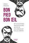 Télécharger le livre :  Bon pied, bon oeil et 99 autres expressions autour du corps et de la santé