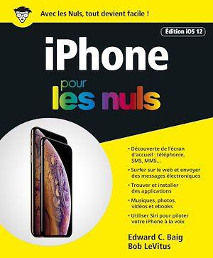 Téléchargez le livre :  iPhone pour les Nuls édition iOs 12, grand format
