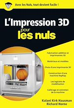Download this eBook L'impression 3D pour les Nuls, poche