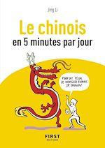Download this eBook Petit Livre de - Le Chinois en 5 minutes par jour