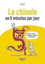 Téléchargez le livre :  Petit Livre de - Le Chinois en 5 minutes par jour