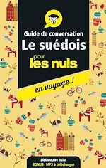 Download this eBook Guide de conversation suédois pour les Nuls en voyage