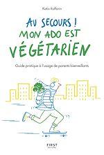 Téléchargez le livre :  Au secours, mon ado est végétarien !