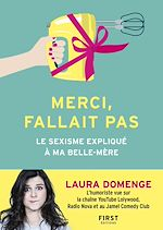 Download this eBook Merci, fallait pas – Le Sexisme expliqué à ma belle-mère