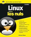 Télécharger le livre :  Linux pour les Nuls, 12ème éd
