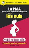 Télécharger le livre :  La Procréation médicalement assistée pour les Nuls en 50 notions clés