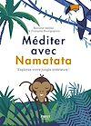 Télécharger le livre :  Méditer avec Namatata