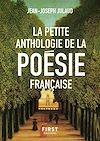 Télécharger le livre :  La Petite anthologie de la poésie française, nouvelle édition