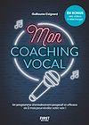 Télécharger le livre :  Mon coaching vocal, 2 mois pour apprendre à chanter