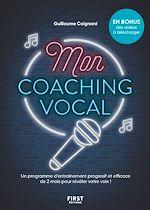 Download this eBook Mon coaching vocal, 2 mois pour apprendre à chanter