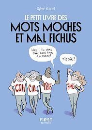 Téléchargez le livre :  Petit Livre de - 1000 mots moches et biscornus
