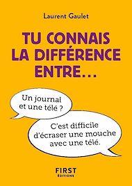Téléchargez le livre :  Petit livre - tu connais la différence entre...