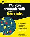 Télécharger le livre :  L'Analyse transactionnelle pour les Nuls