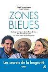 Télécharger le livre :  Zones bleues - Les secrets de la longévité