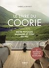 """Le livre du Coorie. Entre paysages sauvages et coin du feu. Le bonheur """"made in Scotland"""""""