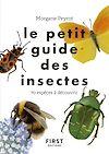 Télécharger le livre :  Le petit guide des insectes - 70 espèces à découvrir
