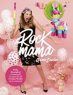 Download this eBook Rock mama - le regard décomplexé d'Ariane Brodier sur la maternité