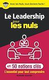 Télécharger le livre :  Le leadership pour les Nuls en 50 notions clés