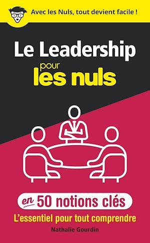 Téléchargez le livre :  Le leadership pour les Nuls en 50 notions clés