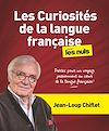Télécharger le livre :  Les Curiosités de la langue française pour les Nuls