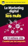 Télécharger le livre :  Le marketing digital pour les Nuls en 50 notions clés