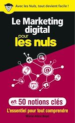 Download this eBook Le marketing digital pour les Nuls en 50 notions clés
