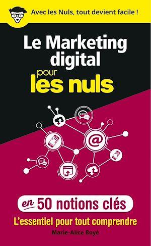 Téléchargez le livre :  Le marketing digital pour les Nuls en 50 notions clés