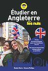 Télécharger le livre :  Etudier en Angleterre pour les nuls