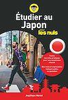 Télécharger le livre :  Etudier au Japon pour les nuls
