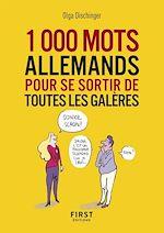 Download this eBook Petit livre - Les 1000 mots allemands pour se sortir de toutes les galères
