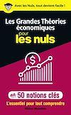 Télécharger le livre :  Les Grandes Théories économiques pour les Nuls en 50 notions clés