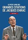 Télécharger le livre :  Le Petit Livre des grandes citations de Jacques Chirac