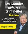 Télécharger le livre :  Les grandes affaires criminelles pour les Nuls NE