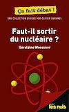 Télécharger le livre :  Faut-il sortir du nucléaire ? Pour les Nuls ça fait débat