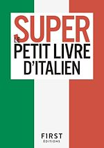 Download this eBook Le Super Petit Livre d'Italien
