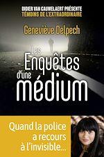 Download this eBook Les Enquêtes d'une médium - quand la police a recours à l'invisible