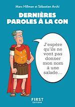 Download this eBook Petit livre - Dernières paroles à la con