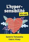 Télécharger le livre :  L'hypersensibilité pour les Nuls Mégapoche