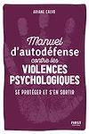 Télécharger le livre :  Manuel d'auto-défense contre les violences psychologiques