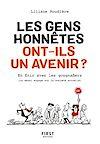 Télécharger le livre :  Les gens honnêtes ont-ils un avenir ? - En finir avec les gougnafiers