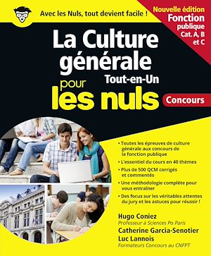 Téléchargez le livre :  La Culture générale Tout en un Pour les Nuls concours - Fonction publique NE