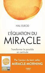 Download this eBook L'Équation du miracle - Transformer le possible en certitude