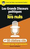 Télécharger le livre :  Les Grands Discours politiques pour les Nuls en 50 citations clés
