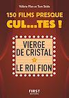 Télécharger le livre :  Petit Livre de - 150 films presque cul...tes !