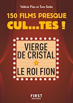 Download this eBook Petit Livre de - 150 films presque cul...tes !
