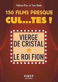 Téléchargez le livre :  Petit Livre de - 150 films presque cul...tes !