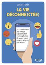 Download this eBook Petit Livre - La vie déconne(ctée)
